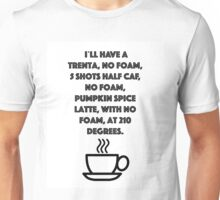 No foam! Unisex T-Shirt