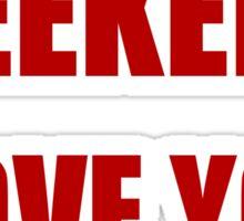 Weekend Love You Sticker