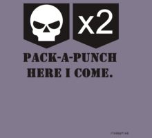 Pack-A-Punch, Here I Come. by TeddyPleb