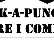 Pack-A-Punch, Here I Come. Sticker
