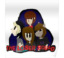 The Loser Squad Poster
