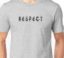 RESPECT T-shirt - R-E-S-P-E-C-T Unisex T-Shirt
