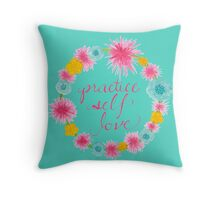 Practice Self Love Throw Pillow
