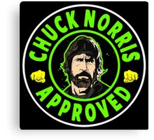 Chuck Norris Approved I. Canvas Print