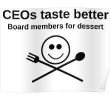 CEOs taste better Poster
