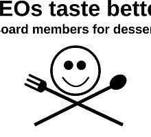 CEOs taste better by Rhona Mahony