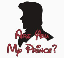Are You My Prince? Shirt by instinCKt