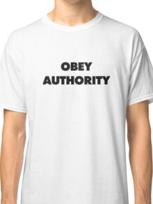 OBEY AUTHORITY Classic T-Shirt