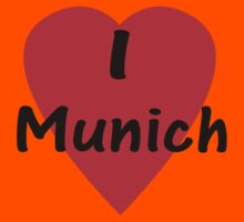 I Love Munich T-Shirt Kids Tee