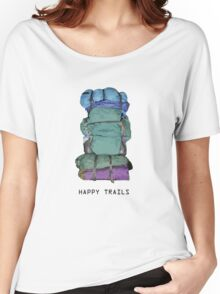 Happy Trails Women's Relaxed Fit T-Shirt