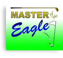Master of the Eagle - Golf Canvas Print