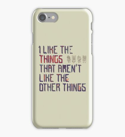 The Things I Like iPhone Case/Skin