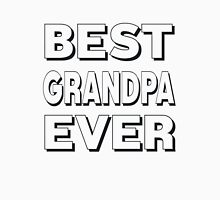 BEST GRANDPA EVER Unisex T-Shirt