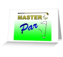 Master of the Par - Golf Greeting Card