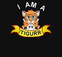 I Am A Tigurr! Unisex T-Shirt