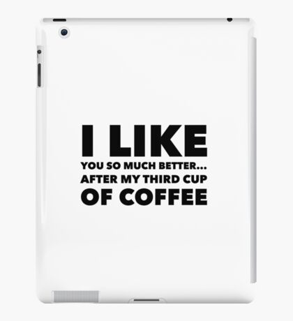 Coffee humor iPad Case/Skin