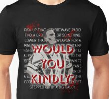 Would You Kindly Unisex T-Shirt