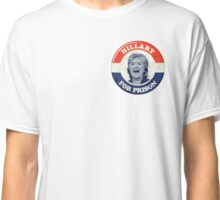 Hillary for Prison Classic T-Shirt
