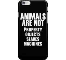 Animals Are Not iPhone Case/Skin