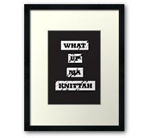 My Knittah Framed Print