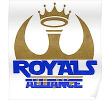 ROYALS ALLIANCE BLUE!! Poster