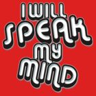 I Will Speak My Mind by Dustin Williams