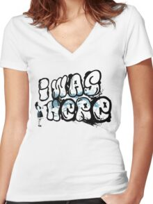 I was here street art - Switched at Birth Women's Fitted V-Neck T-Shirt