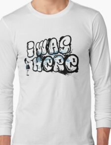 I was here street art - Switched at Birth Long Sleeve T-Shirt