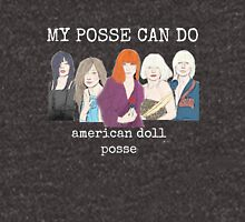 My Posse Can Do Unisex T-Shirt