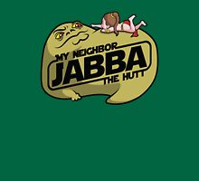My Neighbor Jabba T-Shirt