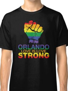 Love Is Love, Orlando Strong Classic T-Shirt