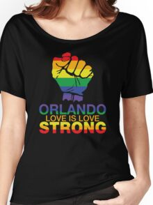 Love Is Love, Orlando Strong Women's Relaxed Fit T-Shirt