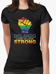 Love Is Love, Orlando Strong Womens Fitted T-Shirt