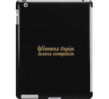 Winners train... Gym Motivational Quote iPad Case/Skin