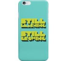 still learning still growing - banksy quote iPhone Case/Skin