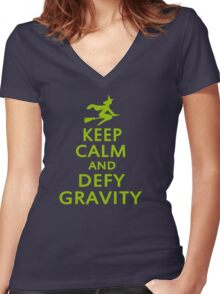 Wicked. Keep Calm And Defy Gravity. Women's Fitted V-Neck T-Shirt