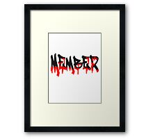 Blood bloody horror Halloween members Framed Print