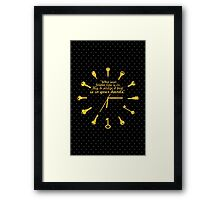 When golden time... Life Inspirational Quote Framed Print