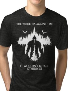 The World Is Against Me Tri-blend T-Shirt