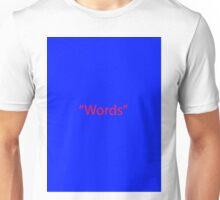 """Words"" Unisex T-Shirt"