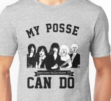 My Posse Can Do III Unisex T-Shirt