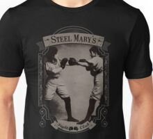 Steel Mary's Fight Club Unisex T-Shirt