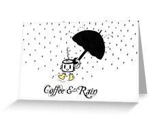 Coffee and Rain Greeting Card