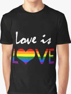 Love is LOVE (2) Graphic T-Shirt