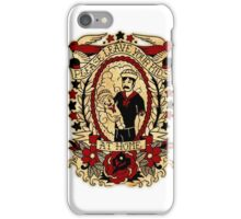 Informative Signs - Leave your kids at home iPhone Case/Skin