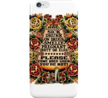 Informative Signs - Set 01 - If you are... iPhone Case/Skin
