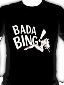 Bada Bing T-Shirt
