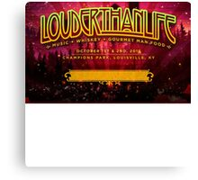 LOUDER THAN LIFE 2016 FRONT Canvas Print