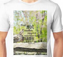 Fear Not Matthew 10 Unisex T-Shirt