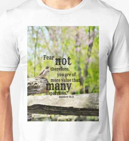 Fear Not Matthew 10 Unisex T-Shirt